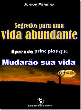 Segredos para uma vida abundante, Júnior Pereira auto-ajuda