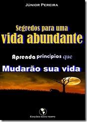 """Livro """"Segredos para uma vida abundante"""" Júnior Pereira"""