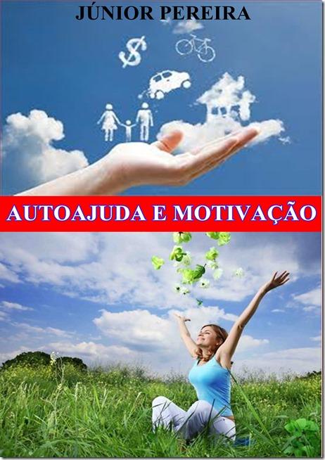 """Adquira já o livro """"Autoajuda e Motivação"""" do Palestrante Júnior Pereira"""
