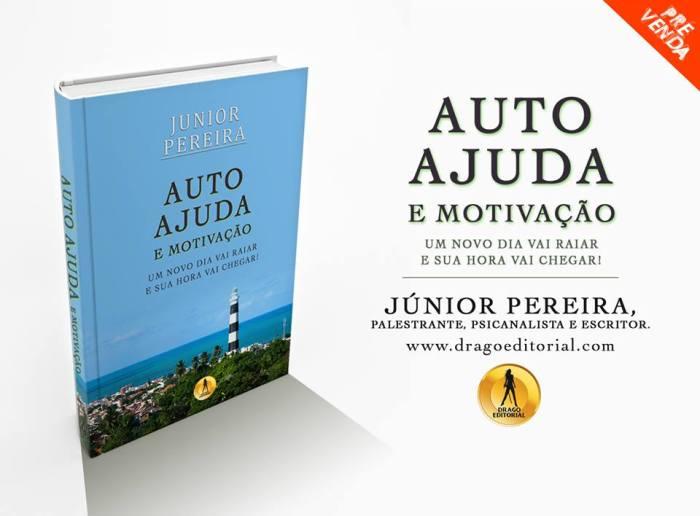 Novo livro do Palestrante Júnior Pereira, Auto ajuda e Motivação.